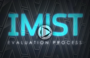 IMIST Evaluation Process